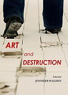 Art and destruction