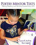 Poetry mentor texts : making reading and writing connections, K-8