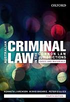 Australian criminal law in the common law jurisdictions : cases and materials