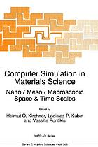 Computer simulation in materials science : nano/meso/macroscopic space & time scales