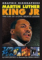 Martin Luther King Jr. : the life of a civil rights leader