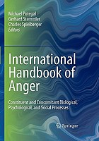 International handbook of anger : biological, psychological, and social processes
