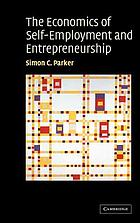 The economics of self-employment and entrepreneurship