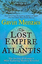 The lost empire of Atlantis : the secrets of history's most enduring mystery revealed