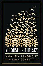 A house in the sky : a memoir