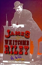 James Whitcomb Riley : a life