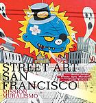Street art San Francisco : Mission muralismo