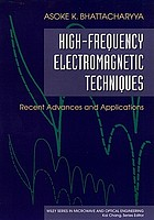 High-frequency electromagnetic techniques : recent advances and applications