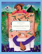 Gardens of the imagination : a literary anthology