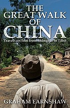 The great walk of China : travels on foot from Shanghai to Tibet