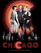Chicago : [the movie and lyrics]