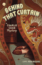Behind that curtain : a Charlie Chan mystery