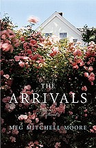 The arrivals : a novel