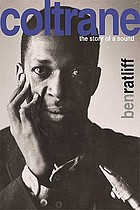 Coltrane : the story of a sound