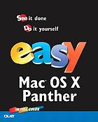 Easy Mac OS X, v10.3 Panther in full color