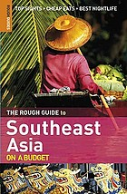 The rough guide to South East Asia on a budget.