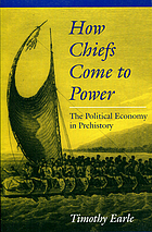 How chiefs come to power : the political economy in prehistory