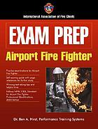 Exam prep : airport fire fighter