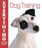 Everything you need to know about dog training