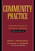 Community practice : theories and skills for social workers