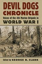 Devil dogs chronicle : voices of the 4th Marine Brigade in World War I