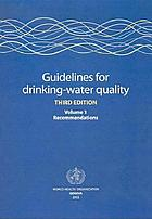 Guidelines for drinking-water quality. Volume 1, Recommendations.