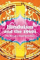 Hinduism and the 1960s : the rise of a counter-culture
