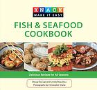 Knack fish & seafood cookbook : delicious recipes for all seasons