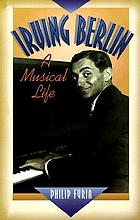Irving Berlin : a life in song