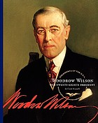 Woodrow Wilson : our twenty-eighth president