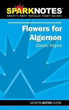 Flowers for Algernon : Daniel Keyes