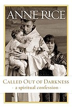Called out of darkness : a spiritual confession