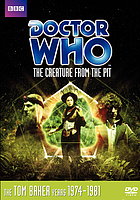 Doctor Who. / The creature from the pit