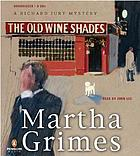 The old wine shades : a Richard Jury mystery