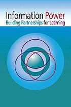 Information power : building partnerships for learning