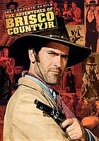 The adventures of Brisco County, Jr. : the complete series