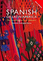 Colloquial Spanish of Latin America : the complete course for beginners