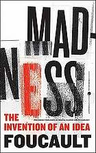Madness : the invention of an idea