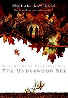 The Underwood See
