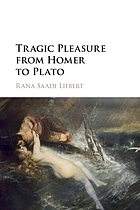 Tragic pleasure from Homer to Plato