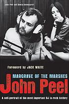 John Peel : margrave of the marshes
