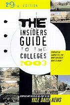 The Insider's guide to the colleges, 2003