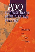 PDQ : evidence-based principles and practice