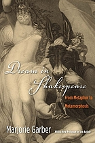 Dream in Shakespeare : from metaphor to metamorphosis