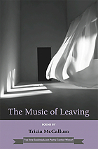 The music of leaving : poems