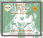 Midnight in the garden of good and evil : a Savannah story (sound recording)