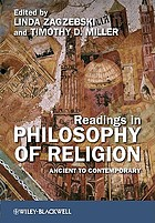 Readings in philosophy of religion : ancient to contemporary
