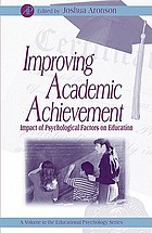 Improving academic achievement : impact of psychological factors on education.