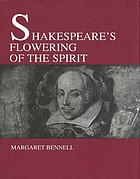 Shakespeare's flowering of the spirit