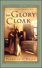 The glory cloak : a novel